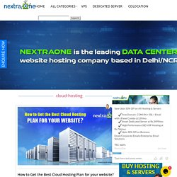How To Get The Best Cloud Hosting Plan For Your Website?