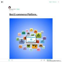 Best E-commerce Platform . – Medium