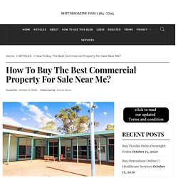 How To Buy The Best Commercial Property For Sale Near Me?