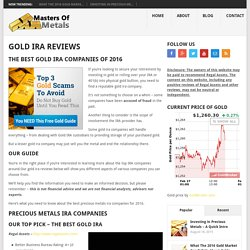 The Best Gold IRA Company Reviews - Top Picks for 2016