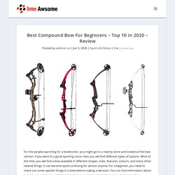 Best Compound Bow For Beginners - Top 10 in 2020 - Review