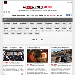 Best Cool Movies to Watch - A Good Movie to Watch