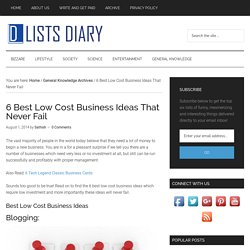 6 Best Low Cost Business Ideas That Never Fail - Top Six List