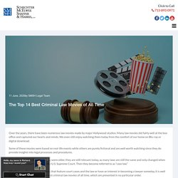 The Top 14 Best Criminal Law Movies of All Time
