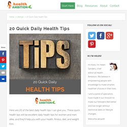 The 20 Best Daily Health Tips - Health Ambition