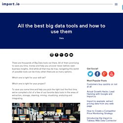 All the best big data tools and how to use them - Import.io