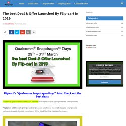 The best Deal & Offer Launched By Flip-cart In 2019