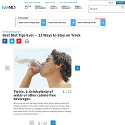 Slideshow: Best Diet Tips Ever – 22 Ways to Stay on Track