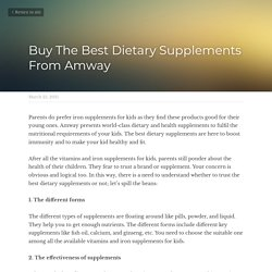 Buy The Best Dietary Supplements From Amway