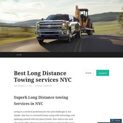 Best Long Distance Towing services NYC