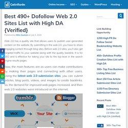 Best 490+ Dofollow Web 2.0 Sites List with High DA {Verified}