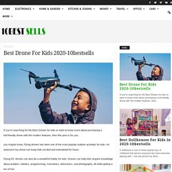 Best Drone For Kids 2020-10bestsells