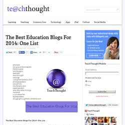 The Best Education Blogs For 2014: One List