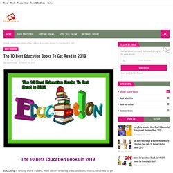 The 10 Best Education Books To Get Read in 2019