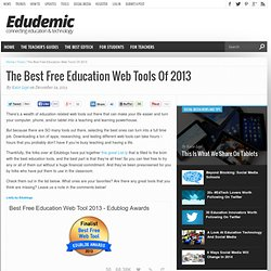 The Best Free Education Web Tools Of 2013