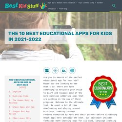 The 10 Best Educational Apps For Kids in 2021 - Best Kid Stuff