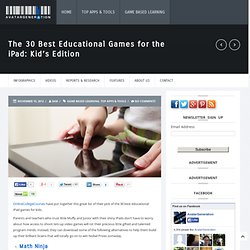 The 30 Best Educational Games for the iPad: Kid's Edition