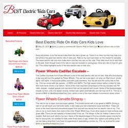 Best Electric Ride On Kids Cars Kids Love