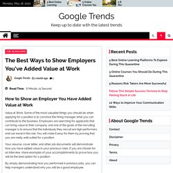 The Best Ways to Show Employers You've Added Value at Work -