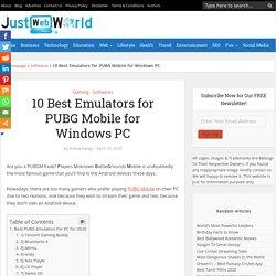 10 Best Emulators for PUBG Mobile for Windows PC (2020)
