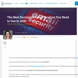 The Best Encrypted Email Services You Need to Use in 2020