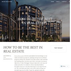 HOW TO BE THE BEST IN REAL ESTATE