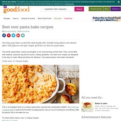 Best ever pasta bake recipes
