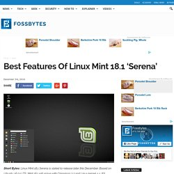 Best Features Of Linux Mint 18.1 'Serena'