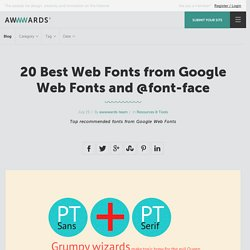 Best 20 webfonts from Google Web Fonts and @font-face embedding