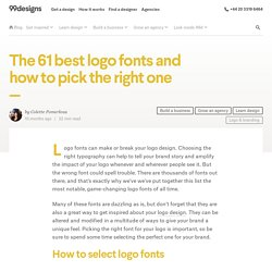 61 Best Logo Fonts and How to Pick the Right One - 99designs