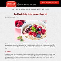 Top 7 Foods Senior Stroke Survivors Should Eat