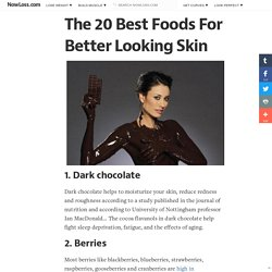 Best foods for your skin - 18 foods to eat for better looking skin