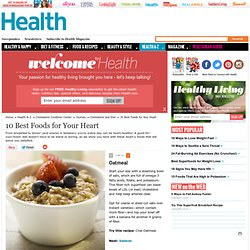 10 Best Foods for Your Heart - Oatmeal