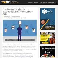 Best PHP Frameworks in 2017 - Tomrain
