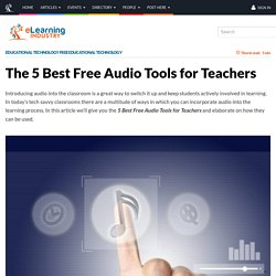 The 5 Best Free Audio Tools for Teachers