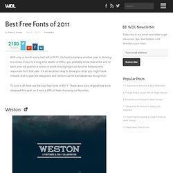 Best Free Fonts of 2011 | Freebies