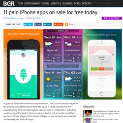 Best Free iPhone Apps: 11 paid iOS apps on sale for free, Aug 1