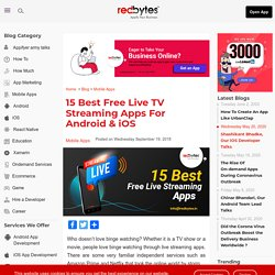 15 Best Free Live TV Streaming Apps For 2020