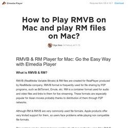 How to play RMVB on Mac