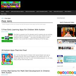 The Best Free Special Needs Apps and Free Autism Apps