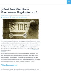 7 Best Free WordPress Ecommerce Plug-ins You Must Use