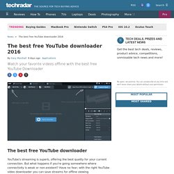 The best free YouTube downloader 2016