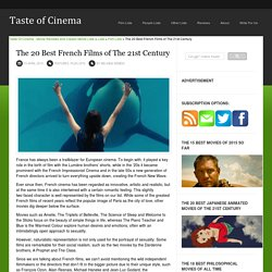 The 20 Best French Films of The 21st Century