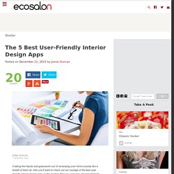 The 5 Best User-Friendly Interior Design Apps