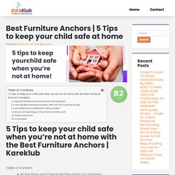 5 Tips to keep your child safe at home