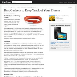 Best Gadgets to Keep Track of Your Fitness