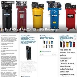 Best 60 gal Air Compressor Reviews