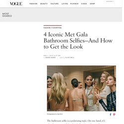 The Best Met Gala Bathroom Selfies: Shop the Look