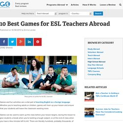 10 Best Games for ESL Teachers Abroad