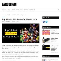 Top 18 Best PS1 Games To Play In 2020 - AskCorran